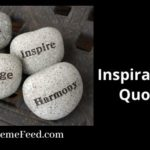 Inspirational Quotes - how to live an inspired life?