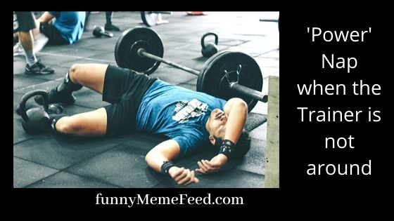 power nap in a gym - funny gym quotes with funny image or meme