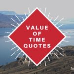 time quotes | about life , about love , value of time