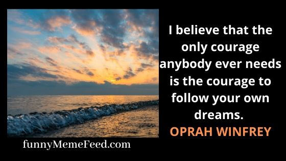 Inspirational quotes to be courageous