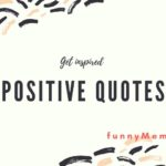 """Mindblowing """"Positive Quotes"""" for your Life, Work & Attitude"""