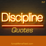 Discipline Quotes for educating self, students, and children