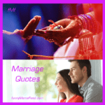Marriage Quotes - words of wisdom about matrimony
