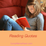 Reading Quotes - wise words about reading & its importance