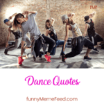 Soul Touching Dance Quotes by great dancers and performers with images