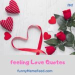 Feeling Love Quotes - deep feeling about love and lovers