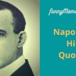 Napoleon Hill Quotes for inspired life & motivation