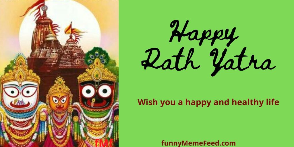 Happy Rath Yatra Image with wishes and messages- Wish you a happy and healthy life