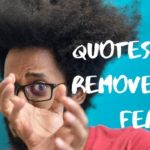 quotes to remove your fear